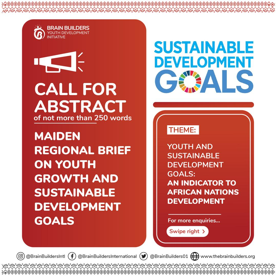 BRAIN BUILDERS YOUTH DEVELOPMENT INITIATIVE CALLS FOR ARTICLES AND PAPERS ON YOUTH GROWTH AND WORLD DEVELOPMENT